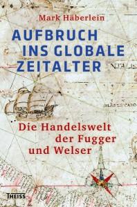 haeberlein-aufbruch-ins-globale-zeitalter-cover