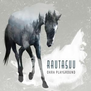 Okra Playground - Rautasuu - COVER