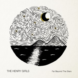 The Henry Girls - Far Beyond The Stars - COVER