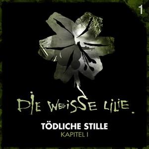 Die weisse Lilie - Tödliche Stille - Kapitel 1 - Cover