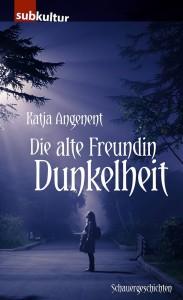 KA-Alte_Freundin_Dunkelheit-Cover